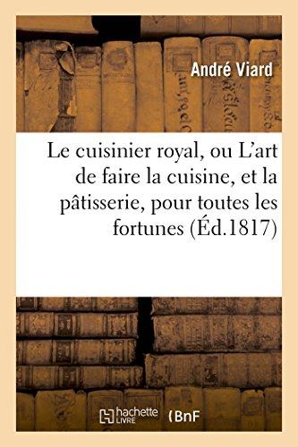 Le Cuisinier Royal, Ou l