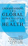 Understanding the Global Dimensions of Health, P. B. Mansourian, 0387241027