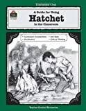 A Literature Unit for Hatchet by Gary Paulsen Donna Ickes Edward Sciranko (1994-08-01) Paperback