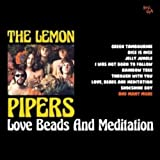 Love Beads And Meditation /  Lemon Pipers
