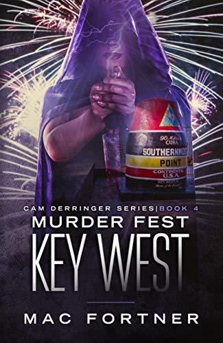 (Murder Fest Key West: Cam Derringer Series Book 4)