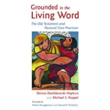 Grounded In The Living Word