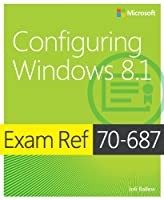 Exam Ref 70-687: Configuring Windows 8.1 Front Cover