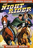 Harry Carey Double Feature: Night Rider / Without Honor