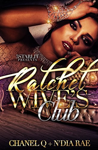 Ratchet Wives Club Original: Episode One ()