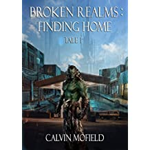 Broken Realms: Finding Home Tale 1