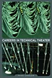 Careers in Technical Theater, Mike Lawler, 1581154852