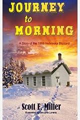 Journey to Morning: A Story of the 1888 Nebraska Blizzard