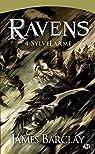 Les Chroniques des Ravens, tome 4 : SylveLarme par Barclay