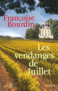 Les vendanges de Juillet : [2] : Juillet en hiver, Bourdin, Françoise