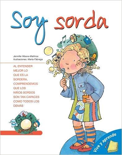 Soy Sorda (Vive Y Aprende)
