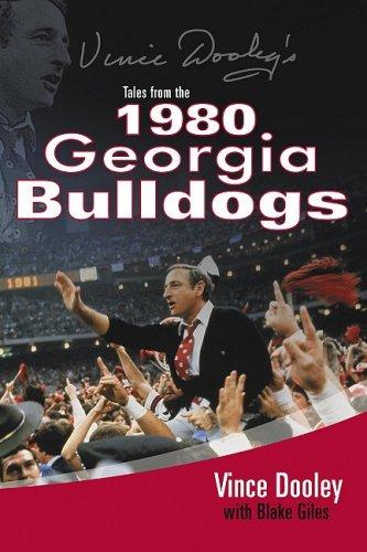 Vince Dooley's Tales from the 1980 Georgia Bulldogs pdf epub