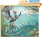 #8: P is for Pelican: A Louisiana Alphabet (Discover America State by State)