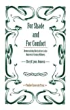 img - for For Shade and For Comfort: Democratizing Horticulture in the Nineteenth-Century Midwest book / textbook / text book