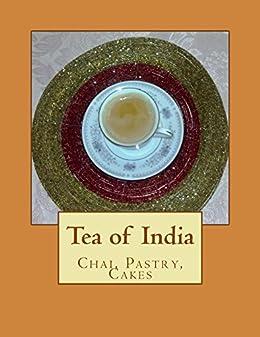 Tea of India (Parsi Cuisine Book 9) by [Kapadia, Rita]