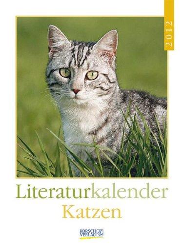 Literaturkalender Katzen 2012: Wochenkalender