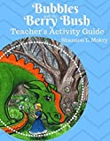 img - for Bubbles and the Berry Bush Teacher's Activity Guide book / textbook / text book