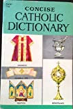 img - for Concise Catholic dictionary, book / textbook / text book
