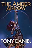 The Amber Arrow (Wulf's Saga)