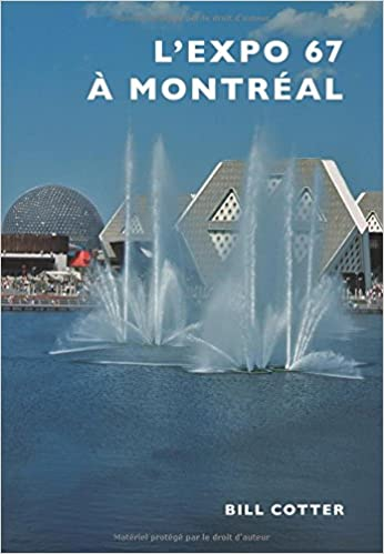 montreals expo 67 french edition