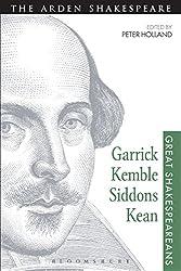 Garrick, Kemble, Siddons, Kean: Great Shakespeareans: Volume II