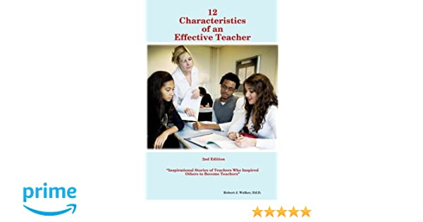Marvelous 12 Characteristics Of An Effective Teacher Ed D Robert J Short Hairstyles Gunalazisus
