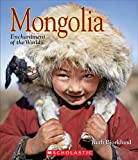 Mongolia (Enchantment of the World, Second Series)