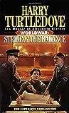 Striking the Balance (Worldwar, Book Four)