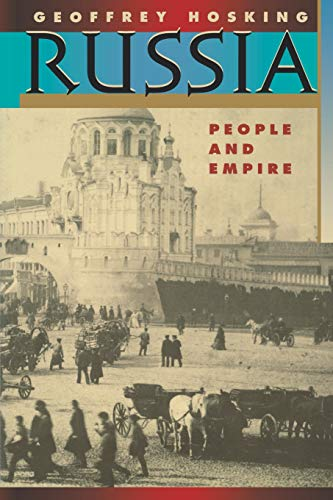 Russia: People and Empire, 1552-1917, Enlarged Edition