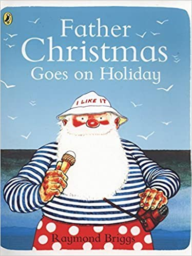 Book Father Christmas Goes on Holiday (Picture Puffin Books) by Raymond Briggs (1977-08-25)