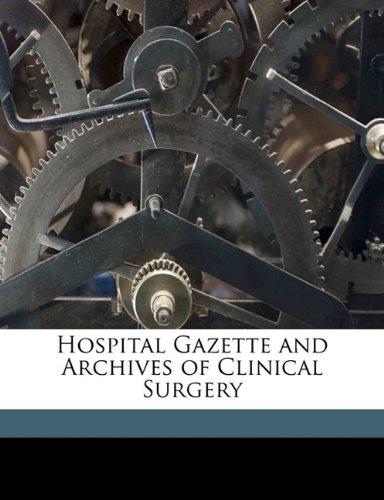 Hospital Gazette and Archives of Clinical Surgery Volume 3 no 5 pdf epub