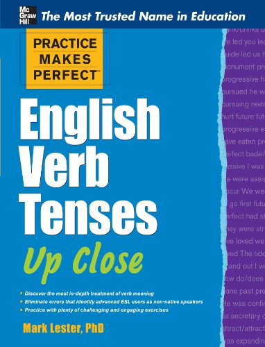 Practice Makes Perfect English Verb Tenses Up Close (Practice Makes Perfect Series) Pdf