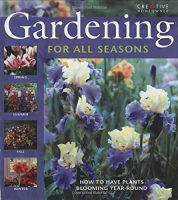 Gardening for All Seasons