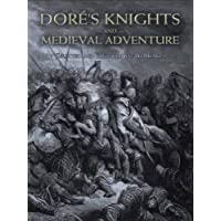 Dore's Knights and Medieval Adventure (Dover Fine Art, History of Art)
