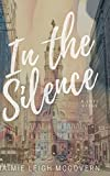 Book cover image for In the Silence