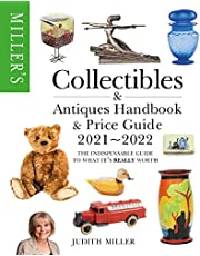 Miller's Collectibles Handbook & Price Guide 2021-2022: The indispensable guide to what it's really worth