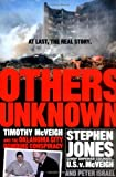 Others Unknown Timothy McVeigh and the Oklahoma City Bombing Conspiracy, Stephen B. Jones and Peter Israel, 1586480987