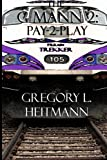 The G Mann Ii, Gregory L. Heitmann, 0615749267