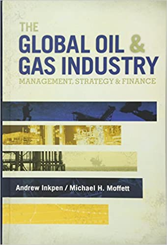 The global oil gas industry management strategy and finance the global oil gas industry management strategy and finance fandeluxe Gallery