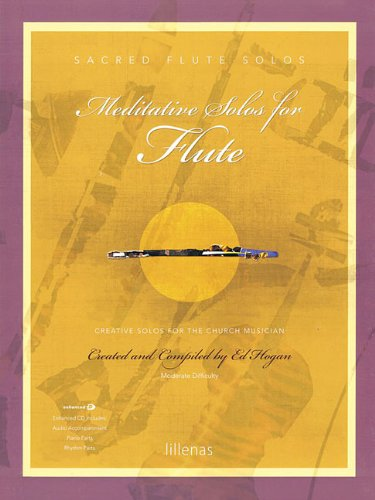 Meditative Solos for Flute: Creative Solos for the Church Musician (Sacred Solos)