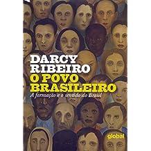 O Povo Brasileiro. A Formação e o Sentido do Brasil