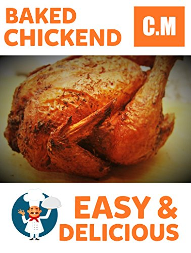Baked chicken recipes: Food for you soul