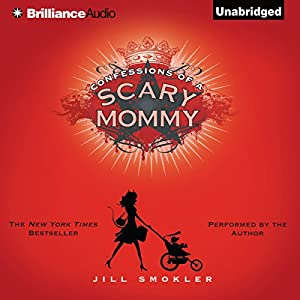 Confessions of a Scary Mommy Audiobook
