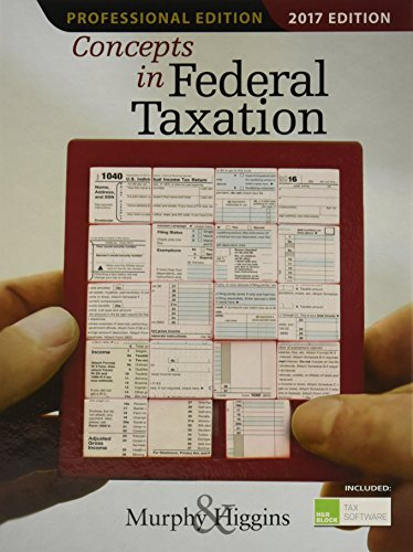 Concepts In Federal Taxation 2017  Professional Edition  With H R Block  Premium   Business Access Code For Tax Filing Year 2016