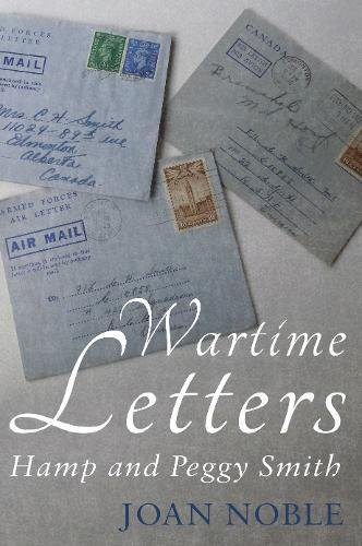 Wartime Letters: Hamp and Peggy Smith