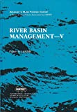 River Basin Management V, , 0080373798