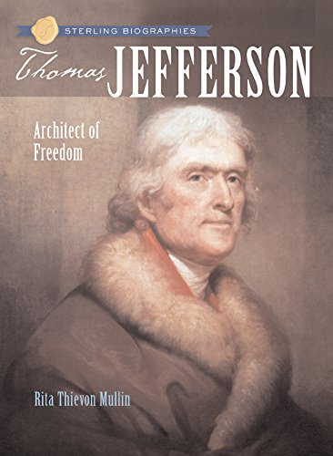 Sterling Biographies®: Thomas Jefferson: Architect of Freedom