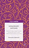 Honorary Aryans : National-Racial Identity and Protected Jews in the Independent State of Croatia, Bartulin, Nevenko, 113733911X