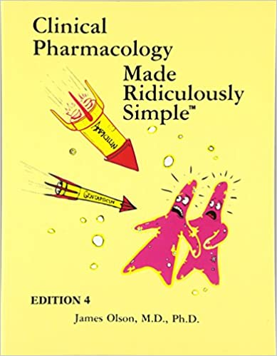 Clinical Pharmacology Made Ridiculously Simple 9781935660002