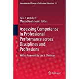 Assessing Competence in Professional Performance across Disciplines and Professions (Innovation and Change in Professional Education)